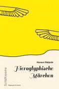 Hieroglyphische Märchen