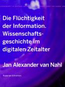 Die Flüchtigkeit der Information