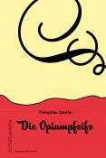 Die Opiumpfeife