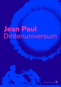 Jean Paul. Dintenuniversum